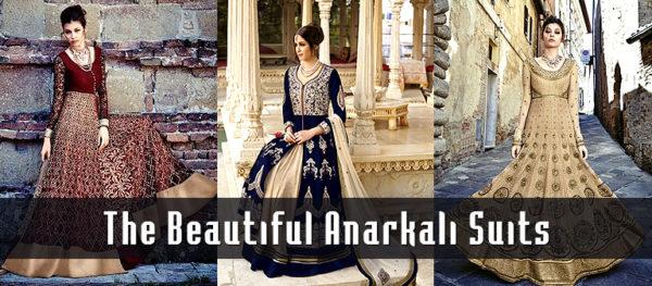 For The Beautiful Anarkali Suits Wardrobe - Kaseeshonline