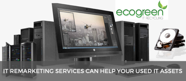 How IT remarketing services can help your used IT assets - Ecogreenitrecycling