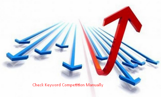 how to check keyword competition manually