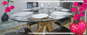 Home Improvement Tips: Selection and care of Glass table Tops