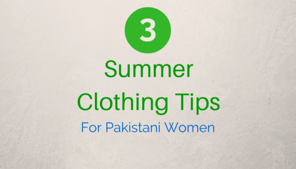 Summer Clothing Tips