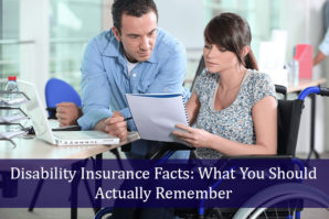 Disability Insurance Facts: What You Should Actually Remember