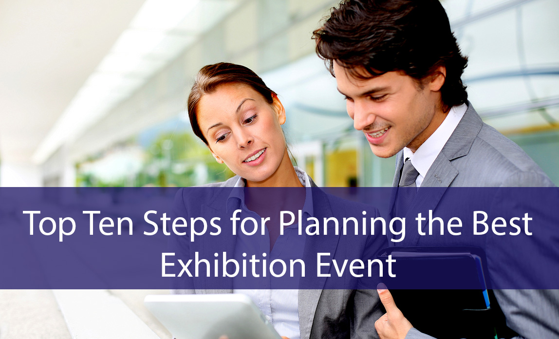 top-ten-steps-for-planning-the-best-exhibition-event