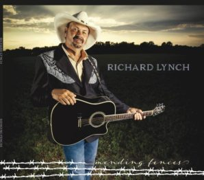 "RICHARD LYNCH ANNOUNCES RELEASE OF ""MENDING FENCES"" CD, NEW RADIO SINGLE ""CUT AND PASTE"""