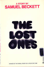 """""""The Lost Ones: A Story"""" by Samuel Beckett"""