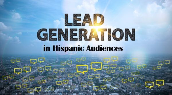 Lead Generation among Spanish Speakers