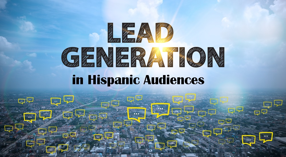 Lead Generation among Spanish Speakers
