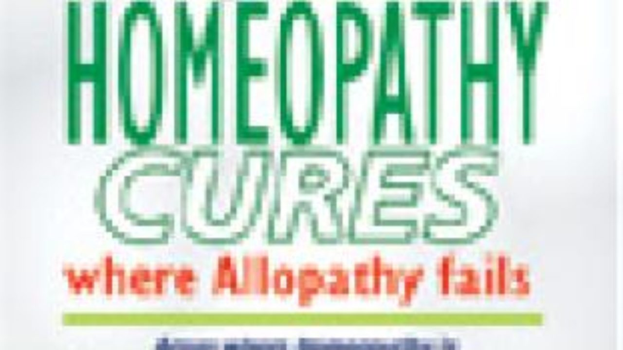 Homeopathy Cures where Allopathy Fails - Ground Report